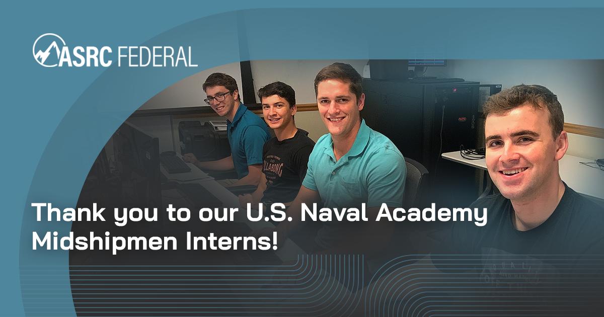 2021 ASRC Federal US Naval Academy Midshipmen Interns